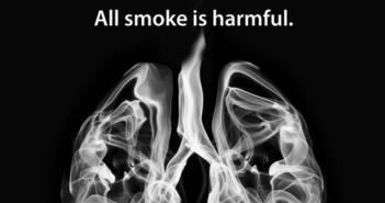 All smoke is harmful!