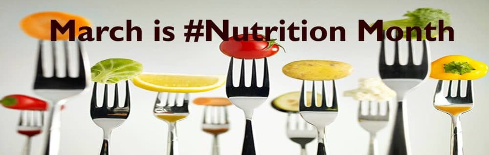 March is Nutrition Month graphic