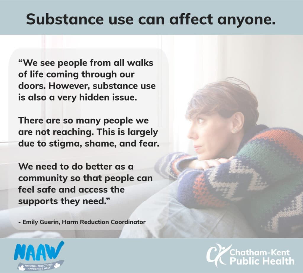 """""""We see people from all walks of life coming through our doors. However, substance use is also a very hidden issue. There are so many people we are not reaching. This is largely due to stigma, shame, and fear. We need to do better as a community so that people can feel safe and access the supports they need."""" - Emily Guerin, Harm Reduction Coordinator"""