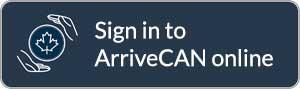 sign into arriveCAN online